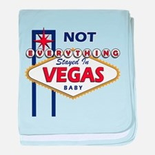 NOT Everything Stayed In Vegas baby blanket