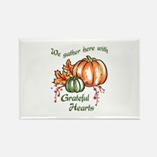 We Gather Here With Grateful Hearts Magnets
