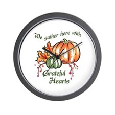 We Gather Here With Grateful Hearts Wall Clock