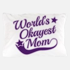 World's Okayest Mom Purple Pillow Case