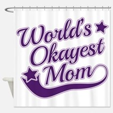 World's Okayest Mom Purple Shower Curtain
