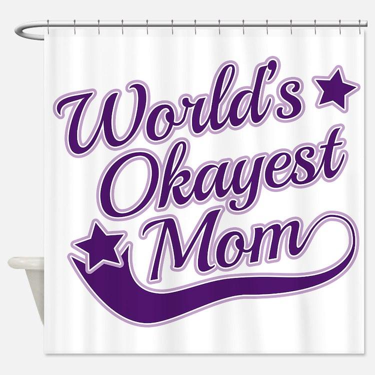 World's Okayest Mom Purple Shower Curtain