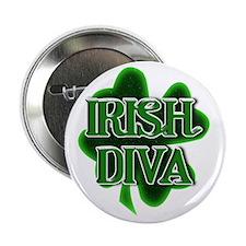 "St Patrick's Day - IRISH DIVA 2.25"" Button"