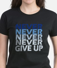 Never Give Up Blue Dark T-Shirt