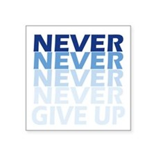 Never Give Up Blue Dark Sticker
