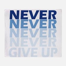 Never Give Up Blue Dark Throw Blanket