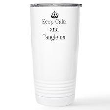 Keep Calm and Tangle On! Travel Mug