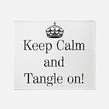 Keep Calm and Tangle On! Throw Blanket