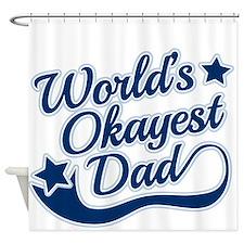 Worlds Okayest Dad Blue Shower Curtain