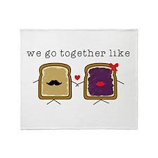 We go Together Like PB&J Throw Blanket