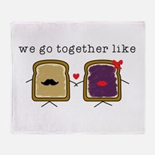 We go Together Like PB&J Throw Blanket