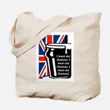 I WANT MY GUINESS Tote Bag