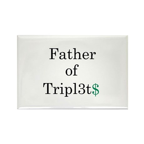 Father of Triplets Rectangle Magnet