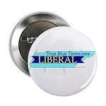 True Blue Tennessee Liberal Button