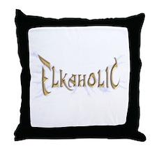 Elkaholic for the Elk Hunter  Throw Pillow