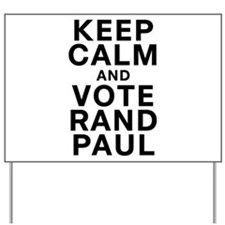 Keep Calm and Vote Rand Paul Yard Sign