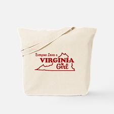 Everyone Loves a Virginia Girl Tote Bag