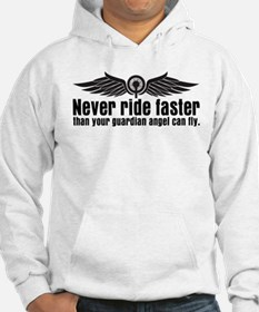 Never Ride Faster Hoodie
