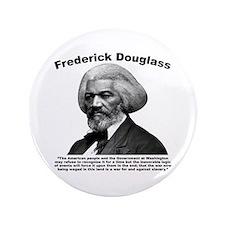 """Douglass: War 3.5"""" Button"""