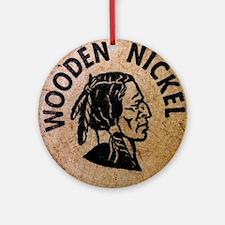vintage wooden nickel Round Ornament