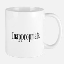 Inappropriate Mugs