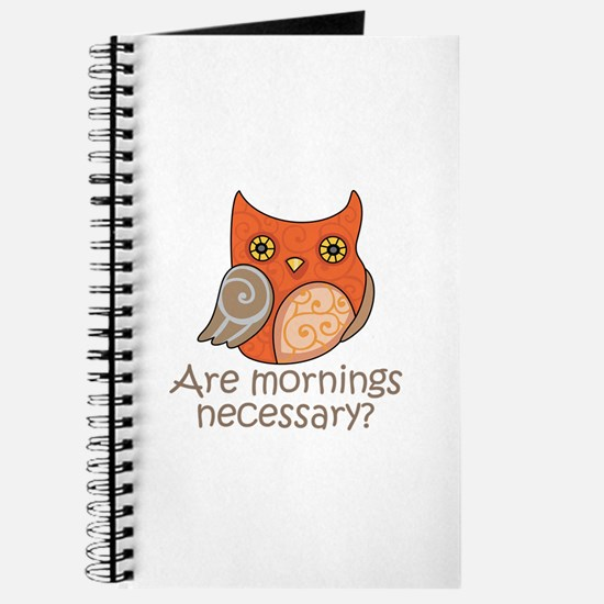 ARE MORNINGS NECESSARY Journal