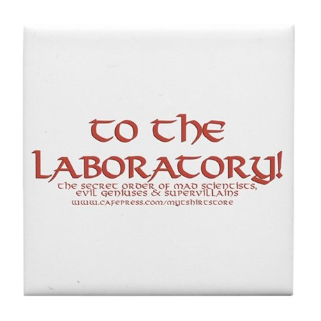 To The Laboratory Tile Coaster