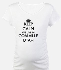 Keep calm we live in Coalville U Shirt