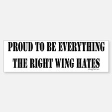 Everything Right Wing Hates Bumper Bumper Bumper Sticker