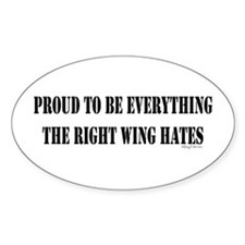 Everything Right Wing Hates Oval Decal