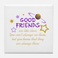 GOOD FRIENDS Tile Coaster