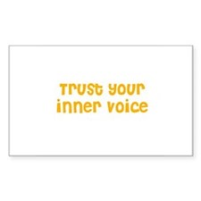 Trust your inner voice Rectangle Decal