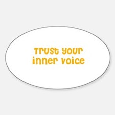 Trust your inner voice Oval Decal