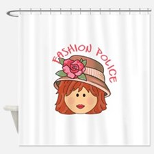 FASHION POLICE Shower Curtain