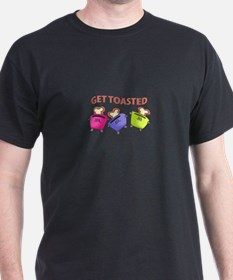 GET TOASTED T-Shirt