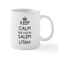 Keep calm we live in Salem Utah Mugs