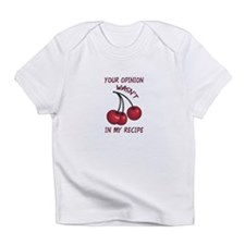 YOUR OPINION Infant T-Shirt