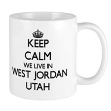 Keep calm we live in West Jordan Utah Mug