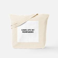 cows ate my homework Tote Bag