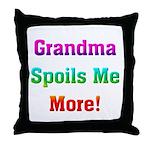 Grandma Spoils Me Throw Pillow