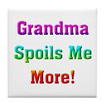 Grandma Spoils Me Tile Coaster