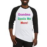 Grandma Spoils Me Baseball Jersey