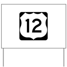 US Route 12 Yard Sign
