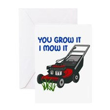I MOW IT Greeting Cards