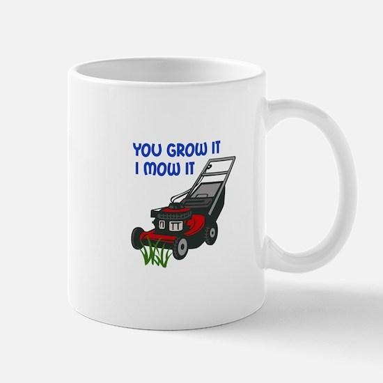 I MOW IT Mugs