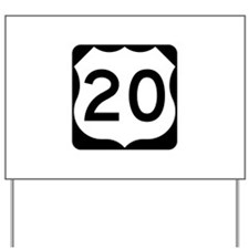 US Route 20 Yard Sign