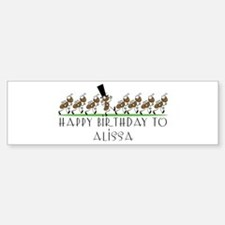 Happy Birthday Alissa (ants) Bumper Car Car Sticker