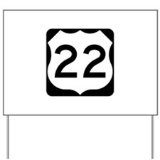 US Route 22 Yard Sign