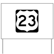 US Route 23 Yard Sign