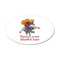 NEW SHERIFF IN TOWN Wall Decal